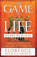 Game of Life & How to Play It Winning Rules for Success & Happiness