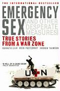 Emergency Sex & Other Desperate Measures
