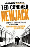 Newjack: A Year as a Prison Guard in New York's Most Infamous Maximum Security Jail. by Ted Conover Cover