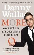 More Awkward Situations for Men. Danny Wallace