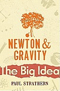 The Big Idea: Newton and Gravity