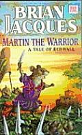 Redwall 06 Martin The Warrior