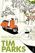 Italian Neighbors an Englishman in Verona