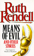 Means Of Evil & Other Stories