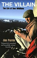 Villain: The Life Of Don Whillans by Jim Perrin