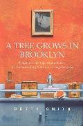 A Tree Grows in Brooklyn. Betty Smith
