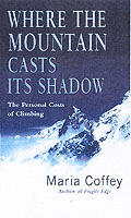 Where the Mountain Casts Its Shadow: the Personal Costs of Climbing