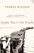 Ninety Two In The Shade