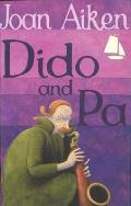 Dido & Pa by Joan Aiken