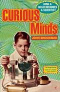 Curious Minds How A Child Becomes A Scie