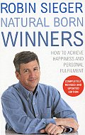 Natural Born Winners: How to Achieve Happiness and Personal Fulfilment