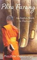 Phra Farang An English Monk In Thailand