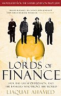 Lords of Finance 1929 the Great Depression & the Bankers Who Broke the World