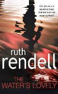 The Water's Lovely. Ruth Rendell