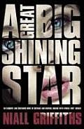 A Great Big Shining Star