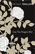 Can You Forgive Her? (Vintage Classics) Cover