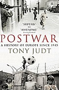 Postwar A History of Europe Since 1945