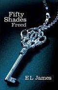 Fifty Shades Freed. by E.L. James Cover