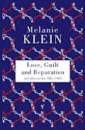 Love Guilt & Reparation & Other Works