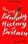 Very Bloody History of Britain Without T