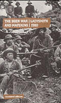 The Boer War 1900: Ladysmith and Mafeking