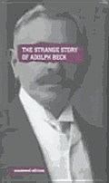 The Strange Story of Adolph Beck by Tim Coates - Powell's Books