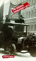 The Russian Revolution: 1917