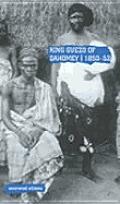 Guezo King of Dahomey: 1851
