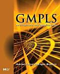Gmpls: Architecture and Applications