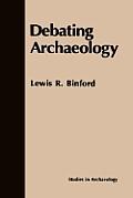 Debating Archaeology
