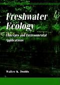 Freshwater Ecology: Concepts and Environmental Applications (Aquatic Ecology Series) Cover