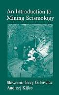 An Introduction to Mining Seismology (International Geophysics) Cover