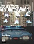 Visual Effects in a Digital World: A Comprehensive Glossary of Over 7000 Visual Effects Terms Cover