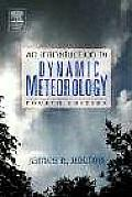 Introduction To Dynamic Meteorology 4TH Edition