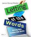 Letting Go of the Words 1st Edition Writing Web Content That Works