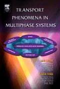 Transport Phenomena Multiphase Systems (06 Edition)