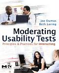 Moderating Usability Tests Principles & Practices for Interacting