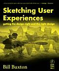 Sketching User Experiences: Getting the Design Right and the Right Design Cover