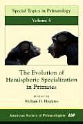 Special Topics in Primatology #05: The Evolution of Hemispheric Specilization in Primates