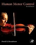 Human Motor Control 2nd Edition