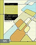 Embedded Systems Design With Platform Fpgas (10 Edition)