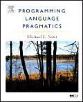 Programming Language Pragmatics [With CDROM]