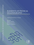 Elements of Physical Oceanography: A Derivative of the Encyclopedia of Ocean Sciences