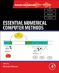 Essential Numerical Computer Methods (Reliable Lab Solutions)