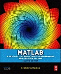 MATLAB A Practical Introduction to Programming & Problem Solving 2nd Edition