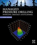 Managed Pressure Drilling: Modeling, Strategy and Planning