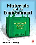 Materials and the Environment (2ND 13 Edition)