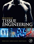 Principles of Tissue Engineering (Tissue Engineering Intelligence Unit)