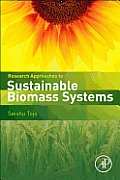 Research Approaches to Sustainable Biomass Systems