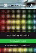 MATLAB(R) by Example: Programming Basics